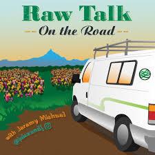 Raw Talk on the Road
