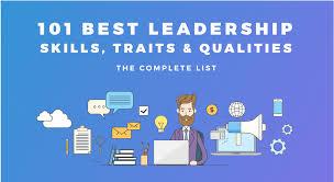 List Of Skills For Employment 101 Best Leadership Skills Traits Qualities The