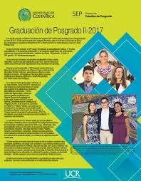 Suplemento Graduación Mayo 2018 by Sistema de Estudios de Posgrado-UCR -  issuu