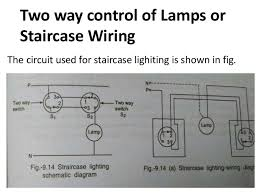 simple control circuits in domestic installations ppt eee 4 two way control of lamps or staircase wiring