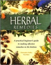 guide making kitchen: herbal remedies a practical beginners guide to making effective remedies in the kitchen amazoncouk christopher hedley non shaw  books