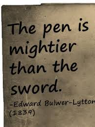 the pen is mightier than the sword why this is true