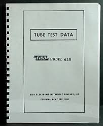 Details About Eico 625 Tube Tester Complete Tube Test Data Book
