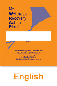 Wellness Recovery Action Plan® (Wrap®) Updated Edition