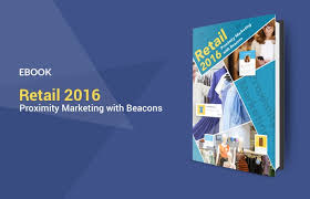 Proximity Marketing Ebook Retail 2016 Proximity Marketing With Beacons Beaconstac