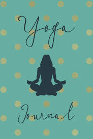 Yoga Journal A Lined Notebook With Motivational And Inspirational