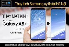 THAY MẶT KÍNH SAMSUNG A8 2018 giá rẻ| Thay mặt kính samsung A8+ giá rẻ
