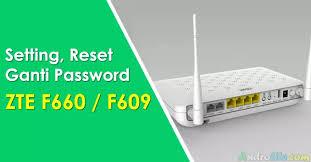 Dengan semangat 45 untuk mengamankan router dari tangan jahil, tetapi karna password ataupun username yang sangat kompleks sehingga anda lupa kombinasinya. Cara Setting Login Ganti Password Zte F609 F660 Indihome 2021 Androlite Com