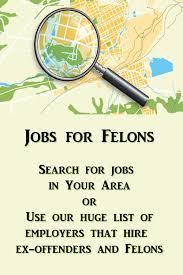 Jobs For Felons These Companies Hire Felons November 2019