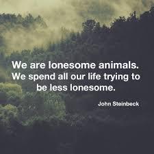 Five Profound John Steinbeck Quotes News Theatre Cloud Unique Steinbeck Quotes
