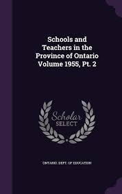 Graphic Design Schools Ontario Schools And Teachers In The Province Of Ontario Volume 1955