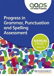 Grammar Punctuation Gaps Stage One Tests 1 2 Manual Progress In Grammar Punctuation And Spelling Assessment