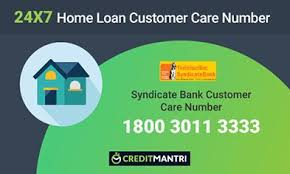 Syndicate Bank Syndicate Bank Home Loan Customer Care Number 24x7