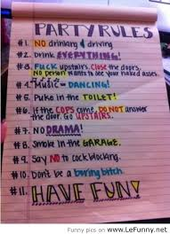 Funny Party Quotes Party Rules You are doing it right 20