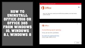 office uninstaller how to uninstall office 2016 office 365 on windows 10 windows 8