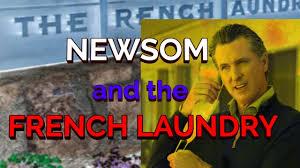 Gavin Newsom and The French Laundry ...