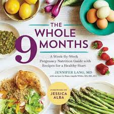 The Whole 9 Months A Week By Week Pregnancy Nutritional