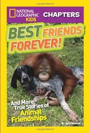 national geographic kids chapters best friends forever and more true stories of friendships