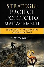 <b>Strategic Project</b> Portfolio Management : <b>Simon Moore</b> ...