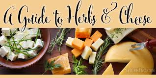 A Guide To Herbs And Cheese Cheese Tray Ideas