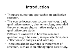 Qualitative Research Design Types With Examples Six Common Qualitative Research Designs Ppt Download