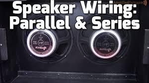 parallel & series amp speaker wiring youtube 2 12 speaker cabinet wiring 2 Speaker Cab Wiring parallel & series amp speaker wiring