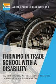 Trade Schools Online How To Thrive In Trade School With A Disability Vocational Schools