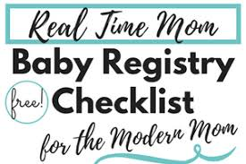 Baby Registry Checklist For The Modern Mom - Real Time Mom