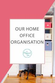 home office organisation. Our Home Office Organisation - Do You Work From Or Have A Office?