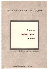 from a logical point of view nine logico philosophical essays by  from a logical point of view nine logico philosophical essays by willard van orman quine