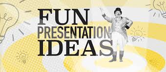 Presenting Powerpoints Fun Presentation Ideas For Your Next Powerpoint Presentation