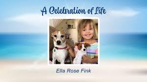 A Celebration of Life - Ella Rose Fink - YouTube