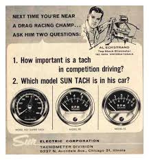 bob s speedometer articles and pictorials it s no secret that the legendary sun tachometer was an absolute requirement for any muscle car owner or wannabe muscle car owner in the 50 s 60 s