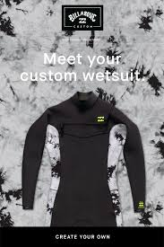 Billabong Design Your Own Wetsuit Billabong You Design It We Make It Milled