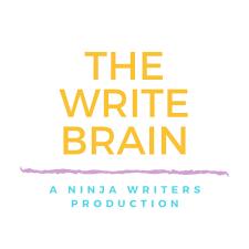 The Write Brain: A Ninja Writers Production