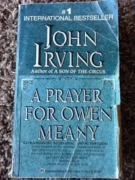 best prayer for owen meany ideas john irving  a prayer for owen meany by john irving