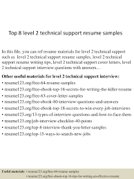 top8level2technicalsupportresumesamples 150528131722 lva1 app6891 thumbnail 4 jpg cb 1432819701