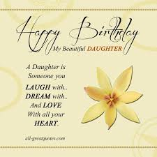 Happy Birthday To My Beautiful Daughter Quotes 82 Wonderful Happy Birthday Wishes For Daughter From Mom