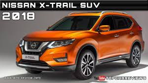 2018 nissan suv. fine 2018 2018 nissan xtrail suv review rendered price specs release date to nissan suv a