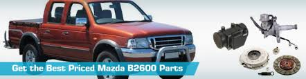 mazda b2600 parts partsgeek com mazda b2600 replacement parts ›
