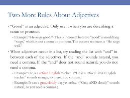 essay revisions grammar adjectives quickwrite tell me  two more rules about adjectives good is an adjective