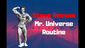 steve reeves mr universe routine full routine from his book
