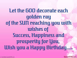 Let The God Decorate Each Golden Ray Of The Sun Happy Birthday