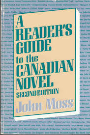 dominant impressions essays on the canadian short story lynch a reader s guide to the canadian novel second edition moss john