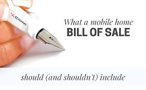 What A Mobile Home Bill Of Sale Should And Shouldnt Include
