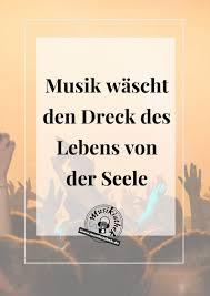Die Top 7 Musik Sprüche Teil 2 Musik Sprüche Und Zitate