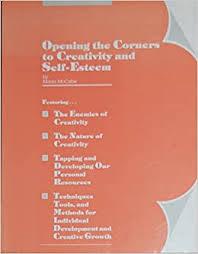 Opening the corners to creativity and self-esteem: McCabe, Marla ...