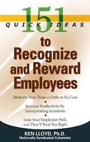 151 quick ideas to recognize and rewards employees employee recognition motivation