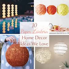 10 nylon paper lantern home decor ideas we love harbormill blog