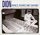 Don't Start Me Talkin' album by Dion